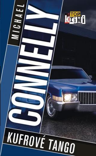 Kufrové tango - Connelly Michael [E-kniha]